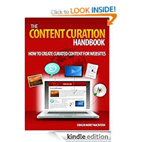 The Content Curation Handbook - How to create curated content for your website (Curated Content Guides)
