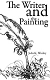 img - for The Writer and the Painting book / textbook / text book