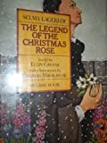 The Legend of the Christmas Rose (0823408213) by Lagerlof, Selma