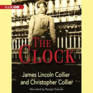 The Clock | [James Lincoln Collier, Christopher Collier]