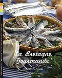 echange, troc Beauvais Nathalie - La Bretagne Gourmande
