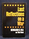 Last Reflections On a War