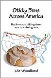 Sticky Buns Across America: Back-roads biking from sea to shining sea
