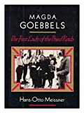 img - for Magda Goebbels: The First Lady of the Third Reich book / textbook / text book