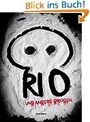 Rio & andere Drogen (Rio II)