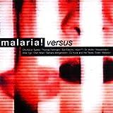 Versus Malaria!