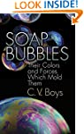 Soap Bubbles: Their Colors and Forces...