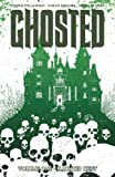 Ghosted, Vol. 1