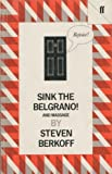 Sink the Belgrano! With Massage (0571147178) by Berkoff, Steven