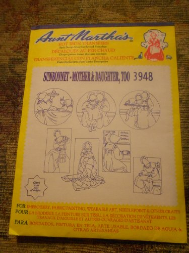 Aunt Martha's Hot Iron Transfers Sunbonnet Mother& Daughter, Too