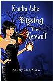 Kissing the Werewolf - An Izzy Cooper Novel