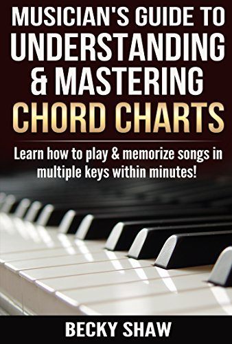 Musician's Guide to Understanding & Mastering Chord Charts: Learn how to play and memorize songs in multiple keys within minutes! (Ultimate Guitar Chord Chart compare prices)