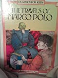 The Travels of Marco Polo (Classics for Kids) (0382090985) by Buranelli, Vincent