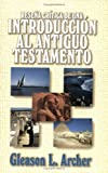 Rese�a cr�tica de una introduccion al Antiguo Testamento (Spanish Edition)