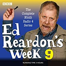 Ed Reardon's Week: Series 9: Six episodes of the BBC Radio 4 sitcom  by Christopher Douglas, Andrew Nickolds Narrated by Christopher Douglas, full cast