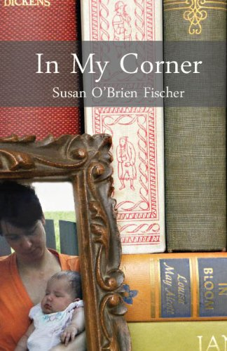 Book: In My Corner by Susan O'Brien Fischer