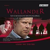 Eiskalt wie der Tod (Wallander 2) | Henning Mankell