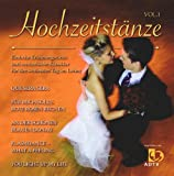Hochzeitst�nze Vol.1 - Romantische Lieder f�r den Brauttanz