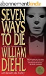 Seven Ways to Die (English Edition)