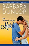img - for An Impractical Match (The Match Series - Book #2) book / textbook / text book