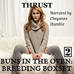 Buns in the Oven 2: Breeding Boxset |  Thrust