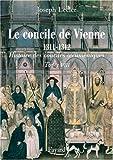 Le concile de Vienne 1311-1312