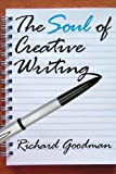 img - for The Soul of Creative Writing book / textbook / text book