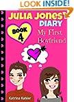 Julia Jones' Diary - Book 4 - My Firs...