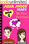 Julia Jones' Diary - Book 4 - My Firs...