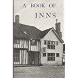 A Book Of Inns - No. 5 East Angliaby William G. Luscombe