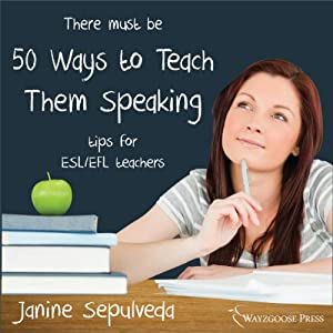 Fifty Ways to Teach Them Speaking Audiobook