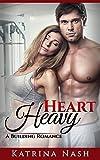 SPORTS ROMANCE: Heavy Heart (Sports Fiction, Workplace Romance, Workplace Sex, Workplace Erotica, Gym Erotica, Gym Romance) (A Bodybuilding Romance Book 1)