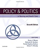 img - for Policy & Politics in Nursing and Health Care, 7e book / textbook / text book