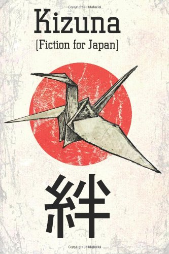 Kizuna: Fiction for Japan