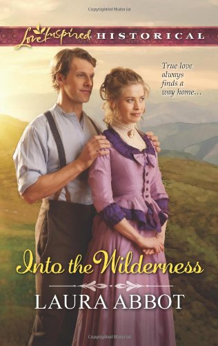 Image of Into the Wilderness (Love Inspired Historical)