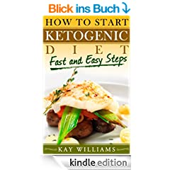 How To Start Ketogenic Diet in 5 Easy Steps ((Ketogenic Diet Books))