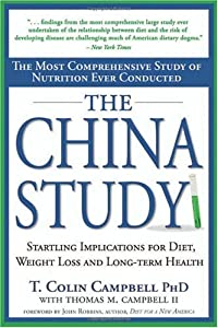 Cover of &quot;The China Study: The Most Compr...