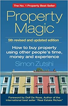 Property Magic How To Buy Property Using Other People 39 S