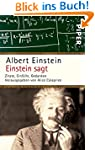 Einstein sagt: Zitate, Einf�lle, Geda...
