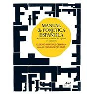 Manual de fonética española: Articulaciones y sonidos del español (Ariel Letras)