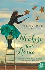 Nowhere but Home: A Novel