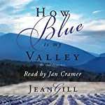 How Blue Is My Valley | Jean Gill