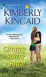 Gimme Some Sugar (Pine Mountain Book 2)