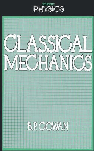 Classical Mechanics (Student Physics Series)