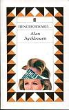 Henceforward (057115185X) by Ayckbourn, Alan