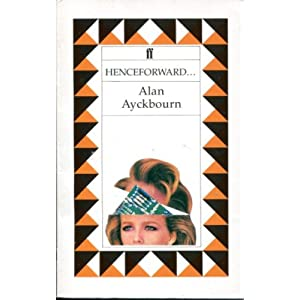 Henceforward - Alan Ayckbourn