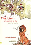 The Lion Who Wanted to Sing and Other Stories