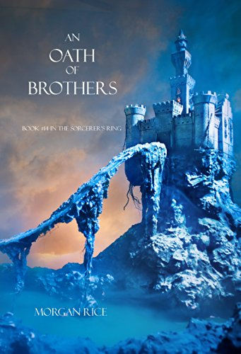 Morgan Rice - An Oath of Brothers (Book #14 in the Sorcerer's Ring) (English Edition)