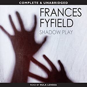 Shadow Play | [Frances Fyfield]
