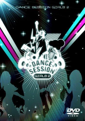 DANCE SESSION GIRLS 2nd.(仮) [DVD]